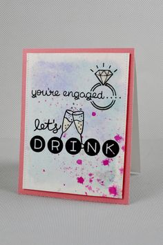 You're Engaged, Let's Drink Card