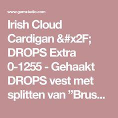 """Irish Cloud Cardigan / DROPS Extra 0-1255 - Gehaakt DROPS vest met splitten van """"Brushed Alpaca Silk"""" en """"Fabel"""". Maat: S - XXXL. - Gratis patronen van DROPS Design"""