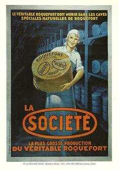 Vintage French Cheese Ad. Toutes les recettes à base de Roquefort ici : www.enviedebienmanger.fr/recettes/soci%25C3%25A9t%25C3%25A9