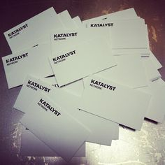 Our new business cards arrived today. - @katalystnetwork