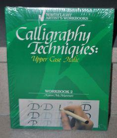 ... Artist's Workbooks CALLIGRAPHY TECHNIQUES Upper Case Italic 2 Karen