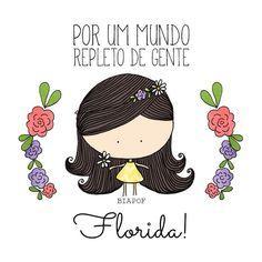 Senhor, permita-me florir todos os dias!