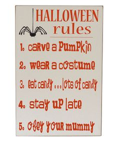 Another great find on #zulily! Cream & Orange 'Halloween Rules' Wall Sign #zulilyfinds