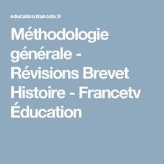 Méthodologie générale - Révisions Brevet Histoire - Francetv Éducation