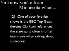 Ya Know You're From Minnesota When You Know Your From Minnesota, Minnesota Funny, Funny Stories, Minneapolis, Funny Things, Knowing You, Verses, Rocks, Pride