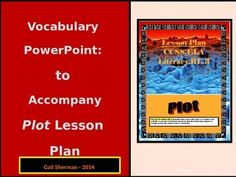 The following PowerPoint was created to accompany the Common Core Lesson Plan related to teaching students about Story Plot. The vocabulary words contained in this PowerPoint are taken from the stories in the lesson.