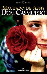 Dom Casmurro - MAchado de Assis - Literatura Brasileira