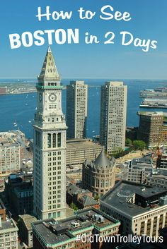 How To See Boston in 2 Days by Old Town Trolley. #OldTownTrolley #Boston…
