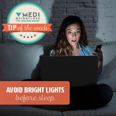 "When we're exposed to bright lights in the evening, this disrupts production of the sleep hormone melatonin.  An interesting ""hack"" is to use a pair of amber-tinted glasses that block blue light from entering your eyes in the evening. This allows melatonin to be produced as if it were completely dark, helping you sleep better. #MediWeightloss #TheOneThatWorks #TipOfTheWeek"