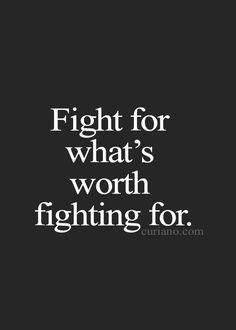 Berjuang untuk hal yg memang layak diperjuangkan...