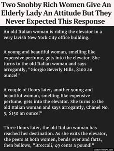 Two Snobby Rich Women Give An Elderly Lady An Attitude But They Never Expected This Response funny jokes story lol funny quote funny quotes funny sayings joke hilarious humor stories funny jokes best jokes ever best jokes