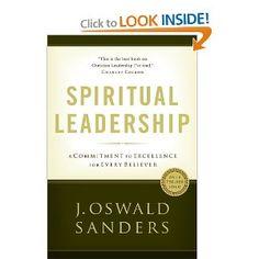 Spiritual Leadership: A Commitment to Excellence for Every Believer (Commitment To Spiritual Growth)