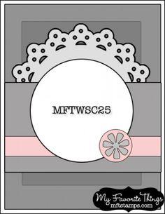MFT Wednesday Stamp Club Sketch No. 25. #cards #card_making #sketches #crafts