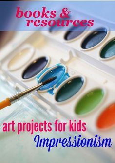 Learn about Impressionist artists with this list of fabulous books, resources, and websites. Everything you need to plan your own art projects for your kids!