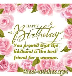 Husband birthday wishes- wishes that would take you deep inside his heart When it is