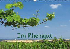 Fotografien vom Rheingau - ein Kalender für 2014 bei Hugendubel, amazon, kalenderhaus usw. zu beziehen!
