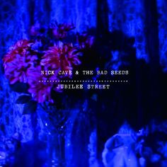Nick Cave and the Bad Seeds - 2013 - Jubilee Street - Single