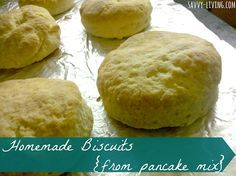 Homemade Biscuits {from pancake mix} #recipe