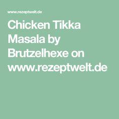 Chicken Tikka Masala by Brutzelhexe on www.rezeptwelt.de