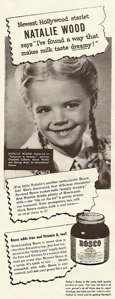 NATALIE WOOD for Bosco chocolate-flavored syrup