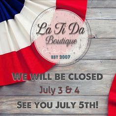Happy #fourthofjuly from @latida_boutique we will be closed July 3&4 and will reopen July 5.  Have a great holiday weekend 🇺🇸🇺🇸🇺🇸
