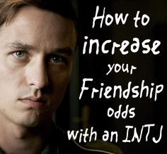 Before you continue, keep in mind that the tips below don't actually guarantee anything. They just raise your chances exponentially. Also, if you are an INTJ yourself, I would strongly advise…