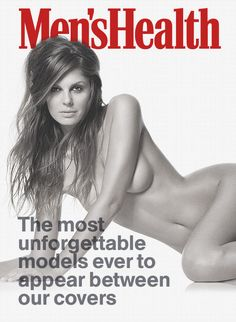 The hottest models to ever appear in Men's Health: http://www.menshealth.com/sex-women/hottest-models