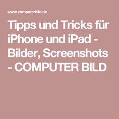 Tipps und Tricks für iPhone und iPad - Bilder, Screenshots - COMPUTER BILD