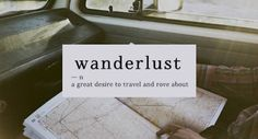 """Wanderlust Is Real: The 22 Signs You're A Wanderer 