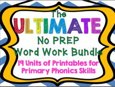 The ULTIMATE bundle of printable word work! Short vowels, long vowels, blends, digraphs, magic e, double vowels, Y as a vowel, and ou/ow! $