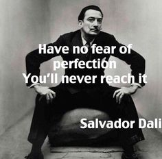 Salvador Dali Perfection quote