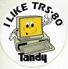 """Vintage 198X Sticker Tandy """"I Like TRS 80"""" with Cartoon Computer"""