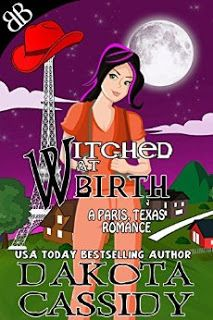 Lazy Review: Witched at Birth (A Paris, Texas Romance Book 1) by Dakota Cassidy
