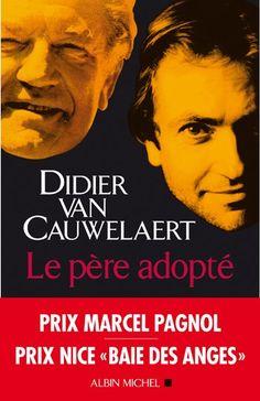 Le père adopté : roman / Didier Van Cauwelaert