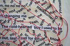 Song-lyric collage made from Mark Bradford's RE-RE-Process activity in Open Studio