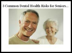 3 Common Dental Health Risks for Seniors