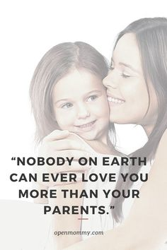 Quote on love between parents and children Love You More Than, What Is Love, Parenting Advice, Love Quotes, Motivational Quotes, Parents, How To Get, Mom, Children