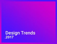 """Check out this @Behance project: """"Design Trends 2017"""" https://www.behance.net/gallery/47810259/Design-Trends-2017"""