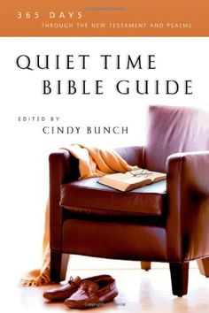 Quiet Time Bible Guide: 365 Days Through the New Testament and Psalms by Cindy Bunch, http://www.amazon.com/dp/0830811214/ref=cm_sw_r_pi_dp_wpJBrb144QN3F