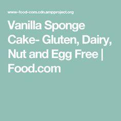 Vanilla Sponge Cake- Gluten, Dairy, Nut and Egg Free | Food.com