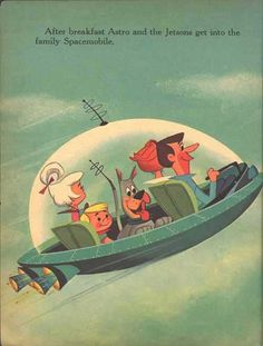 The Jetsons .. One of my favorites!  Loved Rosie! Still waiting for my car that turns into a briefcase and the instant hairstyle machine the mother used !
