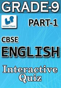9-CBSE-ENGLISH-PART-1 Interactive quizzes & worksheets on determiners, sentences, subjective verb agreement, use question tags and word formation nouns for grade-9 CBSE English students. Pattern of questions : Multiple Choice Questions   PRICE :- RS.61.00