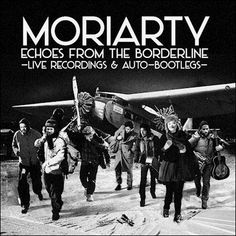 soultrainonline.de - REVIEW: Moriarty – Echoes From The Borderline – Live-Recordings & Auto-Bootlegs (Air Rytmo/Broken Silence)!
