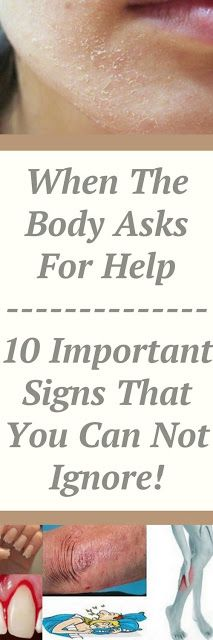 WHEN THE BODY ASKS FOR HELP – 10 IMPORTANT SIGNS THAT YOU CAN NOT IGNORE!