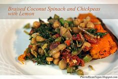 Puerto Rican Vegan: Braised Coconut Spinach and Chickpeas with Lemon Vegan Life, Healthy Life, Veg Dishes, Puerto Rican Recipes, Plant Based Eating, Cook At Home, New Recipes, Vegan Vegetarian, Spinach