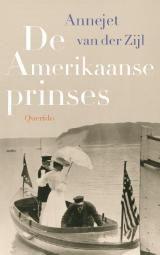 Annejet van der Zijl - De Amerikaanse prinses