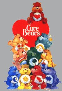 Care Bears there's a place up in the sky where carebears play lalala a very merry place called care-a-lot...