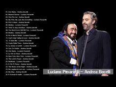 Andrea Bocelli,Luciano Pavarotti Greatest Hits - Andrea Bocelli and Luciano Pavarotti Playlist - YouTube