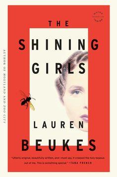 """The Shining Girls""  ***  Lauren Beukes  (2013)"