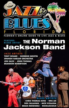 Jazz & Blues Florida July 2017 Edition Posted for Free Online Access.